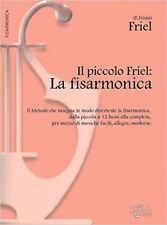 Il Piccolo Friel: la Fisarmonica Livre Sur la Musique, New, Frisia, E. (Frisia)