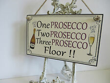 Hanging sign Prosecco funny classy drinking bar plaques signs gifts wooden 123f