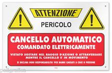 """Cartello vinile 4 fori """"Attenzione Cancello Automatico comandato elettricamente"""""""