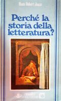 HANS ROBERT JAUSS PERCHé LA STORIA DELLA LETTERATURA? GUIDA EDITORI 1977