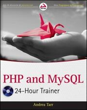 Php and MySql 24-Hour Trainer by Tarr, Andrea