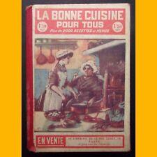 LA BONNE CUISINE POUR TOUS Plus de 2000 recettes et menus Gombervaux 1912