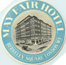 May Fair Hotel ~Berkeley Square - LONDON~ Great Old DECO Luggage Label, c. 1945