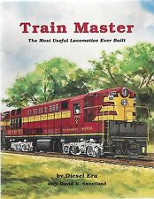 TRAIN MASTER: The Most Useful Locomotives Ever Built -- (NEW BOOK)