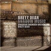 Dean:Shadow Music [Swedish Chamber Orchestra,Brett Dean] [BIS: BIS2194], Swedish