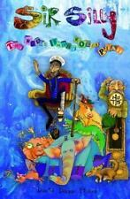 Sir Silly : The World Where Words Play by David Fisher (2013, Paperback)