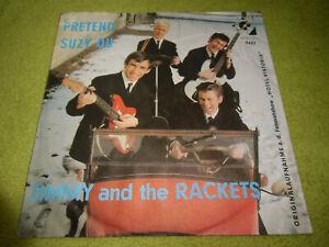 "7""Single* Jimmy And The Rackets - Pretend / Suzy Qu *GUT* BEAT*POP*ROCK"