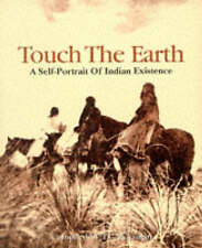 Good, Touch The Earth: A Self- Portrait of Indian Existence, McLuhan, T C, McLuh