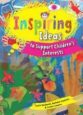 Inspiring Ideas Supporting Children's Interests by Susie Rosback