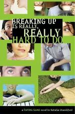Dating Game #2: Breaking Up Is Really, Really Hard to Do (No. 2), Standiford, Na
