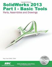 SolidWorks 2013 Part I - Basic Tools by Paul Tran (2012, Paperback)