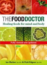 The Food Doctor: Healing Foods for Mind and Body,Vicki Edgson,Ian Marber