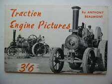 TRACTION ENGINE PICTURES - Beaumont, Anthony.