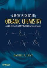 Arrow-Pushing in Organic Chemistry: An Easy Approach to Understanding Reaction M
