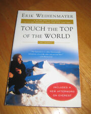 Signed Touch the Top of the World by Erik Weihenmayer 2002 1st Printing SC
