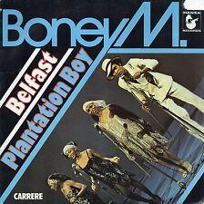VINYLE 45 TRS BONEY M BELFAST PLANTATION BOY CARRERE 49317 FRANCE 1977 SINGLE 7