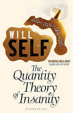 Good, The Quantity Theory of Insanity, Self, Will, Book