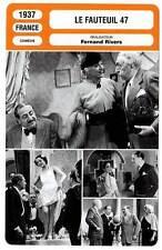 FICHE CINEMA : LE FAUTEUIL 47 - Raimu,Rosay,Lefaur,Rivers 1937