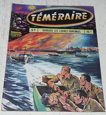 TEMERAIRE ARTIMA N°9 05-1959 TOMIC DERRIERE LIGNES ENNEMIES / SEMENCES DE HAINE