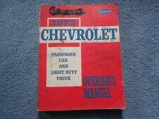 1973 CHEVROLET PASSENGER CAR & LIGHT TRUCK OVERHAUL MANUAL CORVETTE CAMARO OEM
