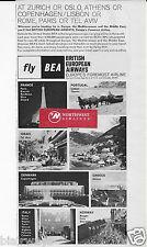 BEA BRITISH EUROPEAN AIRWAYS AT ZURICH OR TEL AVIV THE FOREMOST AIRLINE 1962 AD