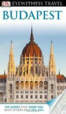 DK Eyewitness Travel Guide: Budapest,Collectif