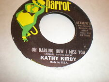 Kathy Kirby 45 Oh Darling How I Miss You PARROT