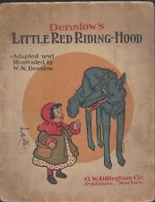Denslow's Little red riding hood GW Dillingham co 1903 softcover book gr8t art!