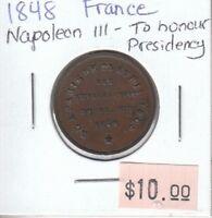 France Napoleon III - To Honour Presidency - 1848