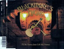 Blackmore 's Night: i' ll Be There (Just Call My Name)/2 TRACK-CD-NUOVO