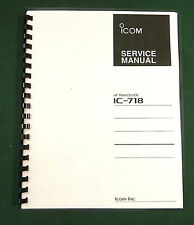 "Icom IC-718 Service Manual: With 11"" X 17"" color Board layouts!"