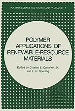 Polymer Applications of Renewable-Resource Materials by Sperling, L. H.