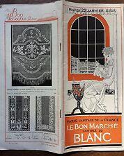 CATALOGUE MODE AU BON MARCHE CAPITALE DU BLANC 1924