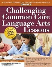 CHALLENGING COMMON CORE LANGUAGE ARTS LESSONS, GRADE 5 - FITZSIMMONS, MAGDALENA