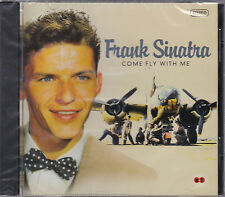 CD FRANK SINATRA COME FLY WITH ME 16T NEUF SCELLE