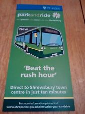 2011 SHREWSBURY PARK AND RIDE BUS TIMETABLE NEW UNMARKED