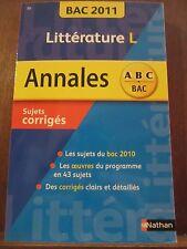 Annales Bac 2011: Littérature L sujets corrigés/ Nathan