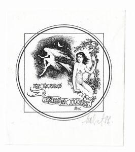 MARET OLVET: Exlibris für Ilona Körösi , weiblicher Akt, Hexe, 1986