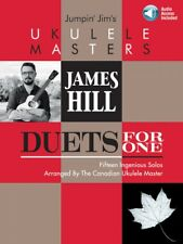 Jumpin' Jim's Ukulele Masters: James Hill Sheet Music Duets for One 000201859