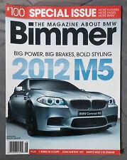 BIMMER BMW MAGAZINE 2011 AUGUST #100 M5 CONCEPT M1 M M3 E92 E90 E46 E36 F13 E24
