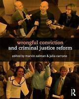Wrongful Conviction and Criminal Justice Reform. Making Justice (Paperback book,
