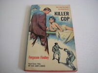 KILLER COP by FERGUSON FINDLEY GGA, Monarch Books #114, 1959, Vintage Paperback!