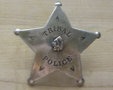 TRIBAL POLICE BADGE  WITH PIN BACK  WESTERN SHERIFF MARSHAL POLICE