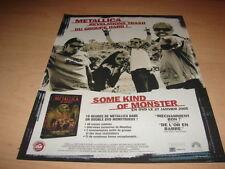 METALLICA - SOME KIND OF MONSTER!!!! PUBLICITE / ADVERT