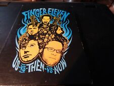 Finger Eleven - Us Vs Then Vs Now