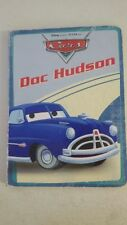 Doc Hudson (Disney/Pixar Cars) Hardcover – 2006 by Frank Berrios  (Author)