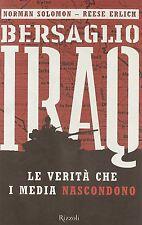 Bersaglio Iraq. Le verità che i media nascondono  - Solomon - Libro in Offerta!