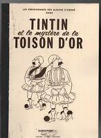 Tintin et le Mystère de la Toison d'Or. Tome 2. Editions Karexport, broché