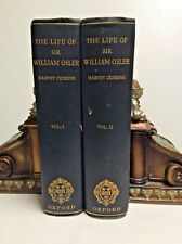 1925 First Edition THE LIFE OF SIR WILLIAM OSLER *Physician*Medicine*Illustrated