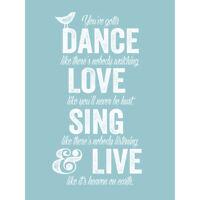 Dance Love Sing Live Blue Large Wall Art Print